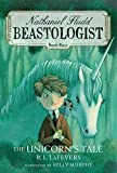 The Unicorn's Tale (Nathanial Fludd, Beastologist)