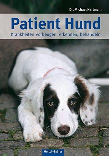 Patient Hund  Krankheiten Vorbeugen Erkennen Behandeln