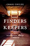 Finders Keepers, Craig Childs, 031606646X