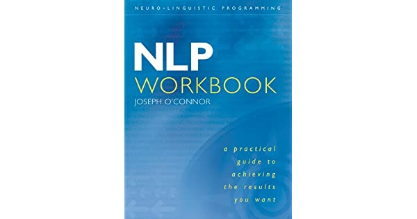 Nlp workbook a practical guide to achieving the results you want nlp workbook a practical guide to achieving the results you want ebooks em ingls na amazon fandeluxe Choice Image