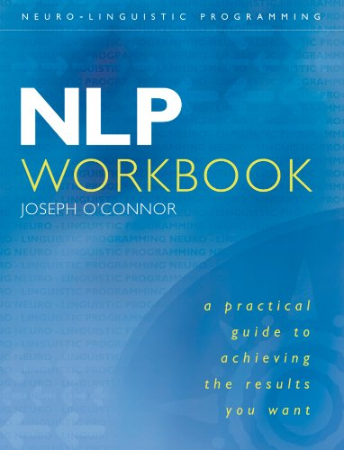 Nlp workbook a practical guide to achieving the results you want nlp workbook a practical guide to achieving the results you want por o fandeluxe Choice Image