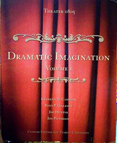 Dramatic Imagination (Theater 0805, Volume 1)