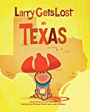 img - for Larry Gets Lost in Texas book / textbook / text book