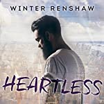 Heartless: Amato Brothers Series, Book 1 | Winter Renshaw
