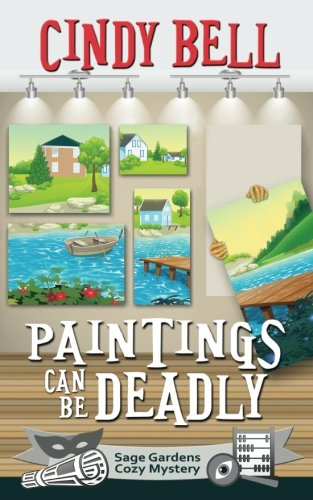Sage Bell (Paintings Can Be Deadly (Sage Gardens Cozy Mystery) (Volume 9))