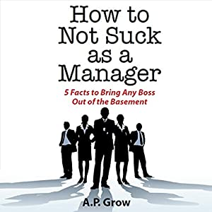 How to Not Suck as a Manager Audiobook