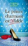 Le prince charmant est infidèle par Ondine Khayat