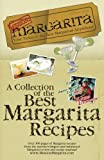 img - for Mission: Margarita: A Collection of the Best Margarita Recipes book / textbook / text book