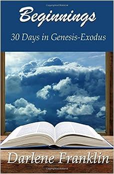 Book Beginnings: 30 Days in Genesis-Exodus