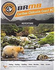 Backroad Mapbook: Chilcotin Coast BC
