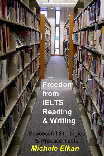 Download Freedom from IELTS Reading & Writing: Successful Strategies & Practice Tests Pdf