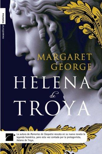 Helena de Troya = Helen of Troy (Roca Editorial Historica)