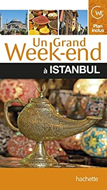 Un grand week-end à Istanbul par Lorber