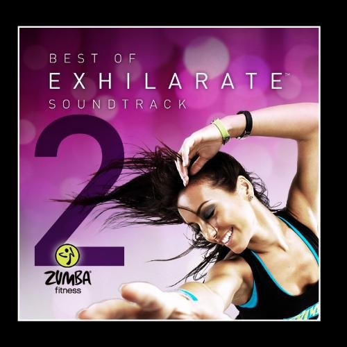 Best Of Exhilarate Soundtrack, Vol. 2 (Zumba Cd)