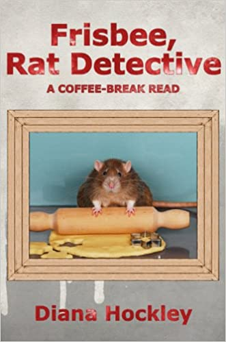 Ebook nl download free FRISBEE, RAT DETECTIVE PDF DJVU by Diana Hockley