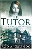 Image of The Tutor: A Ghost Story