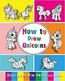 How To Draw Unicorns Easy And Fun Step By Step Drawing And Activity