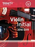 Violin Exam Pieces Initial 2016-2019 (Score, Part & CD)