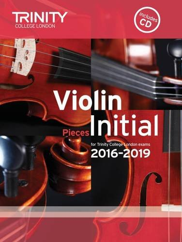 Violin Exam Pieces Initial 2016-2019 (Score; Part & CD)