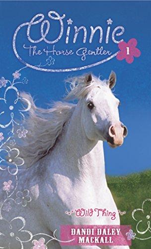 Wild Thing (Winnie the Horse Gentler Book 1)