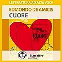 Cuore Audiobook by Edmondo De Amicis Narrated by Eleonora Calamita