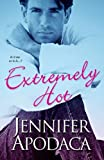 Extremely Hot, Jennifer Apodaca, 0758214510