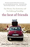 Front cover for the book The Best of Friends: Two Women, Two Continents, and One Enduring Friendship by Sara James