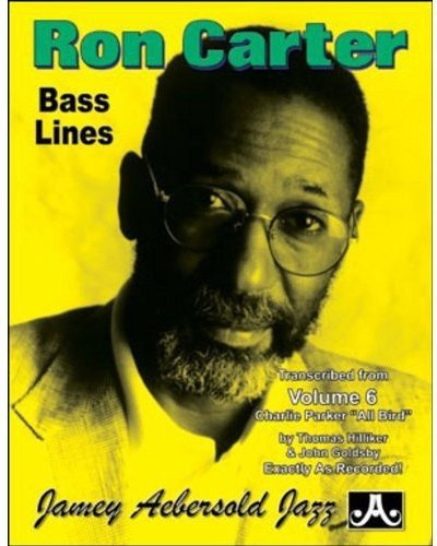 Ron Carter Bass Lines - Transcribed From Volume 6 'Charlie Parker - All ()