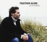Together Alone by Don Immel (2013-05-04)