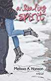 A Healing Spirit (Riverview Series Book 2)