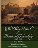The Classic Period of American Toolmaking 1827-1930, H. G. Brack, 0976915367