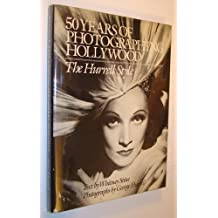 50 Years of Photographing Hollywood: The Hurrell Style by George Hurrell, Whitney Stine (1983) Hardcover