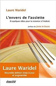 L'envers de l'assiette par Laure Waridel