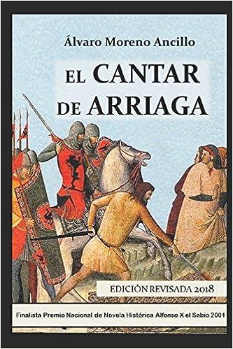 EL CANTAR DE ARRIAGA (Novela Historica (m.Roca)): Amazon.es: ÁLVARO MORENO ANCILLO: Libros