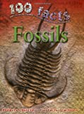 100 Facts on Fossils