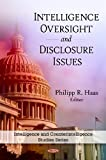 Intelligence Oversight and Disclosure Issues, , 1607413213