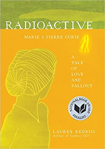 Amazon.com: Radioactive: Marie & Pierre Curie: A Tale of Love and ...