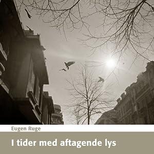I Tider med Aftagende Lys Audiobook