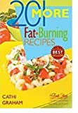 img - for 201 More Fat Burning Recipes by Cathi Graham (2005-05-30) book / textbook / text book