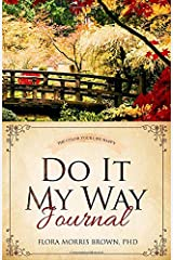 The Color Your Life Happy Do It My Way Journal Paperback