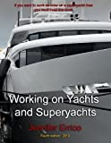 Working on Yachts and Superyachts, Jennifer Errico, 1489578552