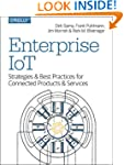 Enterprise IoT: Strategies and Best P...