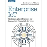 Enterprise IoT: Strategies & Best Practices for Connected Products & Services