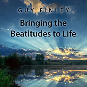 Bringing the Beatitudes to Life Audiobook