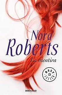 La mentira par Nora Roberts