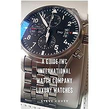 A Guide IWC International Watch Company Luxury Watches