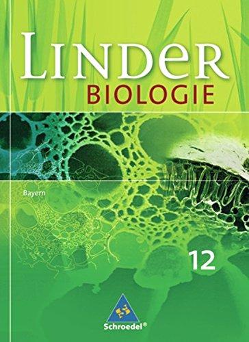 LINDER Biologie SII - Ausgabe für Bayern: Schülerband 12