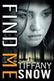 Find Me (Corrupted Hearts) by  Tiffany Snow in stock, buy online here