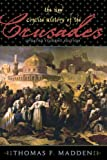 The New Concise History of the Crusades (Critical Issues in World and International History)