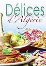 Délices d'Algérie par Bellahsen